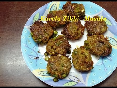 Evening Snacks - Karela Tikki Masala (करैला टिक्की मसाला)...