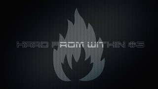 getlinkyoutube.com-Hard From Within Vol 3 by DJ EThaNol [HD] FREE DOWNLOAD