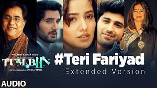 TERI FARIYAD Audio Song (Extended Version) | Tum Bin 2 | Neha Sharma, Aditya Seal, Aashim Gulati width=