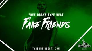 "getlinkyoutube.com-[FREE] Drake ft. Young Thug Type Beat - ""Fake Friends"" | Prod. by @TyyBumpin"