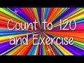 Learning to Count | Count to 120 and Exercise | Brain Breaks | Kids Songs | Jack Hartmann