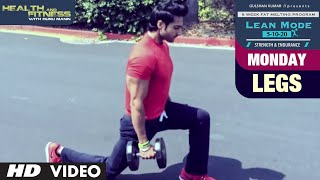 Monday - Legs |  LEAN MODE by Guru Mann  | Health and Fitness