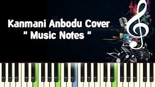 Kanmani Anbodu Cover (guna) Piano, Guitar, Saxophone, Voilin Notes /Midi Files /Karaoke Tracks