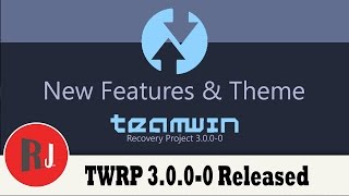 getlinkyoutube.com-TWRP 3.0.0-0 Released with New Features & Theme