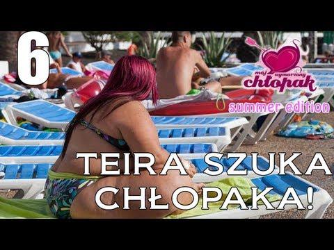 Teira Szuka Chłopaka! - Mój wymarzony chłopak odc 6 [Summer Edition!]