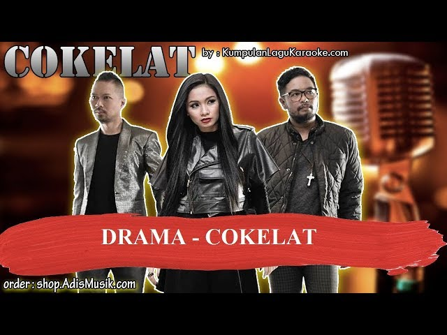 DRAMA -  COKELAT Karaoke