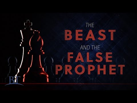 Beyond Today -- The Beast and the False Prophet (4K)