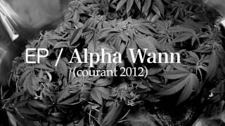Alpha Wann - L'homme De L'ombre II (Freestyle)