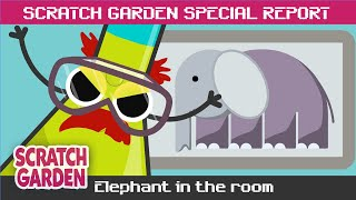 SPECIAL REPORT: There is an Elephant in the Room! | Scratch Garden