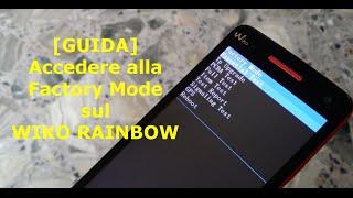 getlinkyoutube.com-[GUIDA] Come accedere alla Factory Mode del Wiko Rainbow