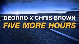 getlinkyoutube.com-Deorro x Chris Brown - Five More Hours (Cover Art)