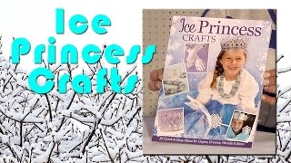 Ice Princess Crafts
