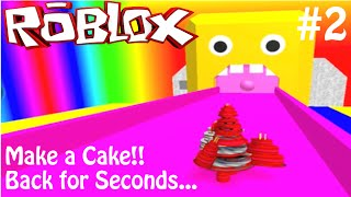getlinkyoutube.com-Roblox Game Play - Roblox Make a Cake (#2) - Back for more Cake - Can't Have Enough