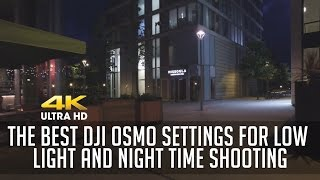 getlinkyoutube.com-The Best DJI Osmo Settings for Low Light and Night Time Shooting