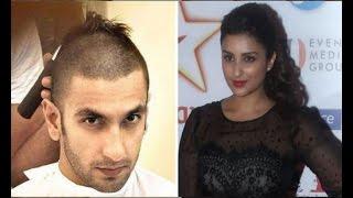 Parineeti finds Ranveer's bald look hot