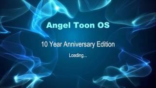Angel Toon OS History (2003 - 2102)