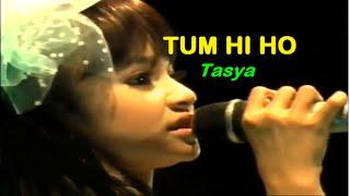 getlinkyoutube.com-TUM HI HO - Tasya 2016 (NEW)