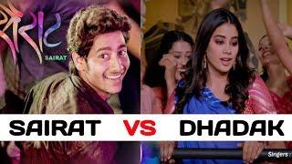 Dhadak Zingaat Song Vs Sairat Zingaat Song - Which Song Do You Like Most?