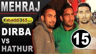 getlinkyoutube.com-Hathur Vs Dirba Best Match Ever Played in Mehraj  (Bathinda) By Kabaddi365.com