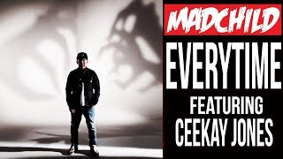 Madchild - Everytime (feat. Ceekay Jones)