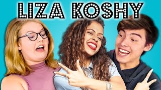 TEENS REACT TO LIZA KOSHY