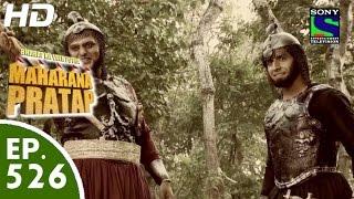 Bharat Ka Veer Putra Maharana Pratap - महाराणा प्रताप - Episode 526 - 18th November, 2015 width=