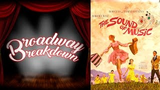 getlinkyoutube.com-The Sound of Music Film Discussion - Broadway Breakdown