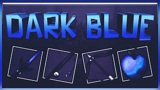 MINECRAFT PVP TEXTURE PACK - DARK BLUE