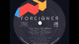 """Foreigner - That Was Yesterday 12"""" Instrumental US Promo Maxi Version"""