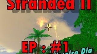 getlinkyoutube.com-Stranded II ep #1 .Primeiro Dia Alimento,Abrigo,Fogueira,Estoques,PlantaçãoxD