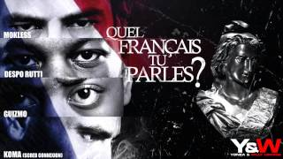 Guizmo, Mokless & Despo Rutti - Quel Français Tu Parles ?