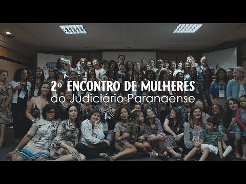 2º Encontro de Mulheres do Judiciário Paranaense