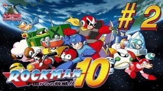 Rockman 10 # 2 ถัง E ยังเอาไม่อยู่