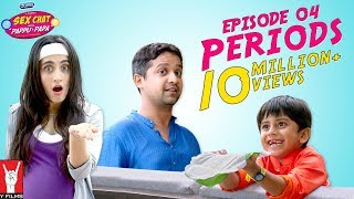 Sex Chat with Pappu & Papa   Episode 04   Periods   Sex Education