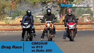 getlinkyoutube.com-CBR250R vs R15 vs Duke 200 - Drag Race