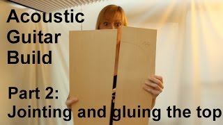 SuGar SG1 acoustic guitar build part 2: Jointing and gluing the top plates