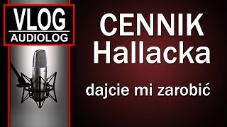 Cennik Hallacka - dajcie mi zarobić...