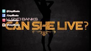 Lloyd Banks - Can She Live