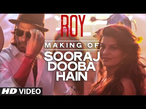 Making of Sooraj Dooba Hain Video Song from Roy