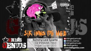 Tommy Lee Sparta - Sik Inna Mi Hed (Raw)