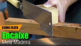 getlinkyoutube.com-Encaixe meia madeira: Ferramentas manuais