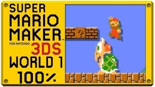 getlinkyoutube.com-Super Mario Maker for Nintendo 3DS - World 1 | Super Mario Challenge 100% Walkthrough