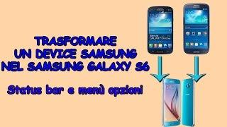 getlinkyoutube.com-Trasformare un qualsiasi Samsung nel Samsung Galaxy S6