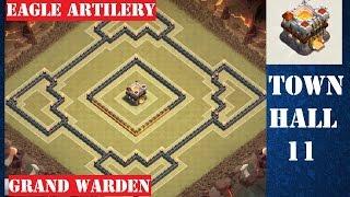 getlinkyoutube.com-Town Hall 11 War Base Trophy Base - December Update - Clash of Clans (Grand Warden + Eagle Artilery)