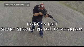 getlinkyoutube.com-LWRC vs LMT AR15 Short Stroke Piston Gun Comparison Review
