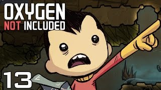 Oxygen Not Included  | Episode 13 - Made a Mess [Oxygen Not Included Gameplay Alpha]