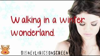 Selena Gomez & The Scene - Winter Wonderland (Lyrics On Screen) - HD