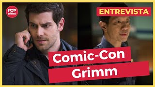 SDCC 2016: David Giuntoli e Reggie Lee de Grimm