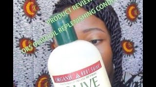 Product Review: ORS Olive Oil Replenishing Conditioner