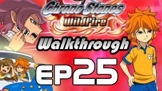 Inazuma Eleven GO Chrono Stones Wildfire Walkthrough Episode 25 - Meet Liu Bei (Chapter 6)